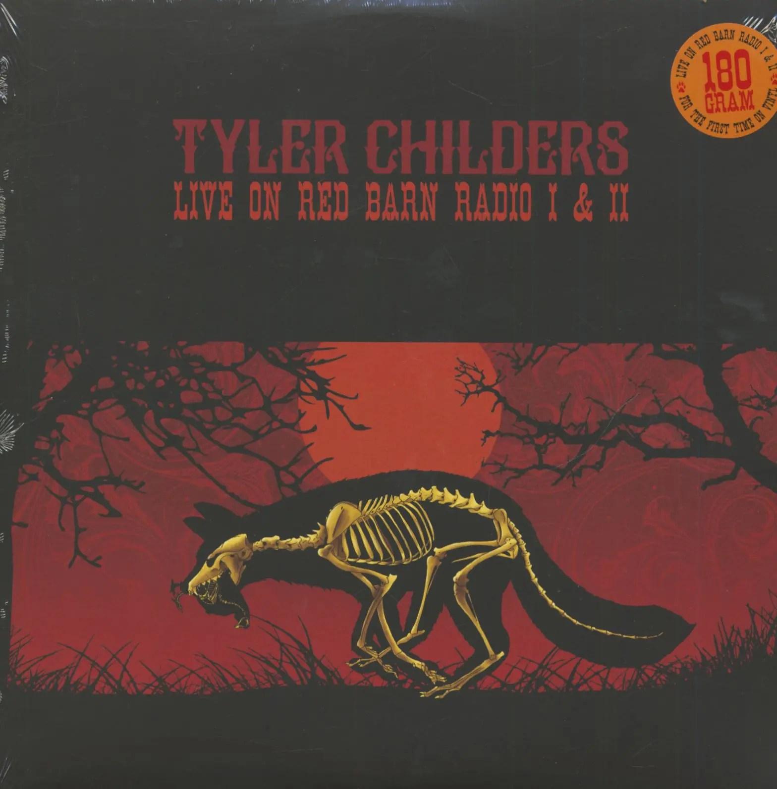 tyler childers lp live on red barn radio i ii lp 180g vinyl bear family records