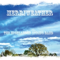 Merriweather by The Highlander String Band