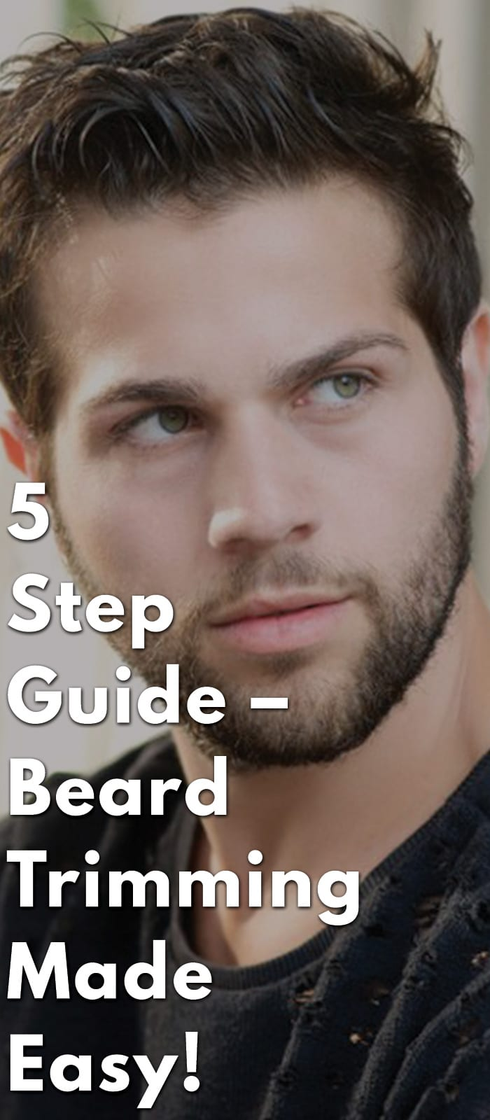 5-Step-Guide-–-Beard-Trimming-Made-Easy!.