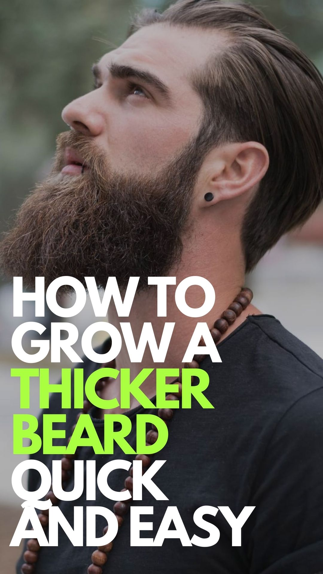 How To Get Thicker Beard