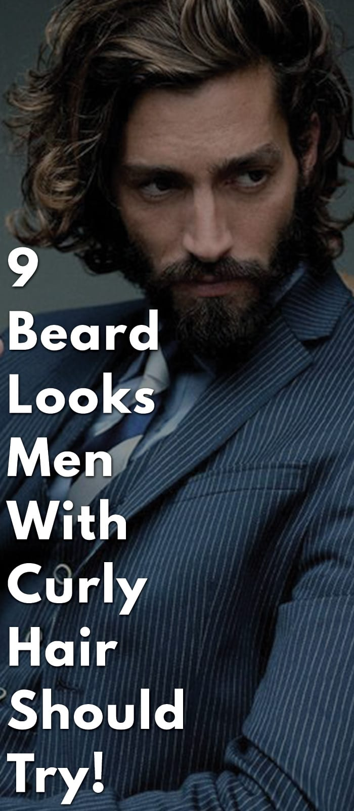 9-Beard-Looks-Men-With-Curly-Hair-Should-Try!