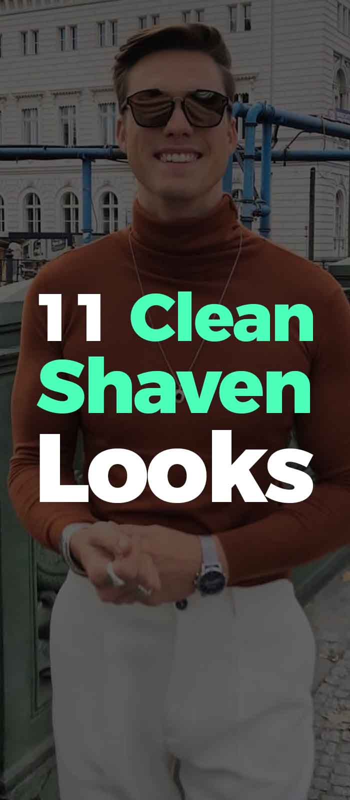 Clean Shaven look for men!