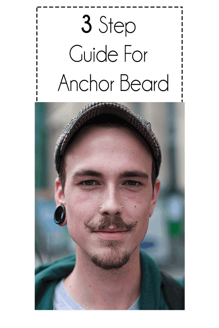 3 Step Guide For Anchor Beard