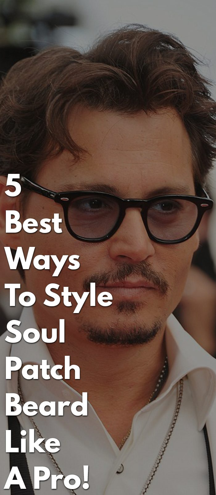 5-Best-Ways-To-Style-Soul-Patch-Beard-Like-A-Pro!.