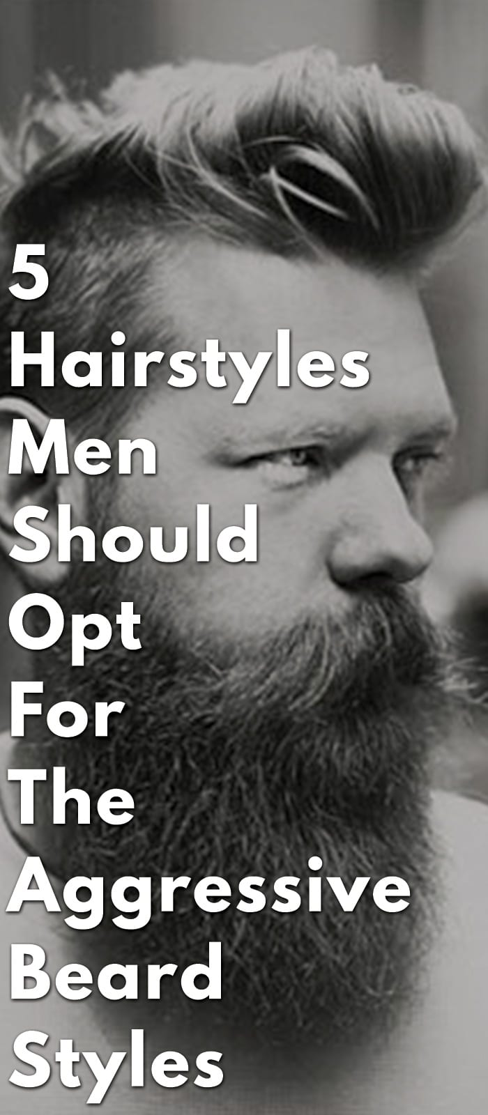 5-Hairstyles-Men-Should-Opt-For-The-Aggressive-Beard-Styles.