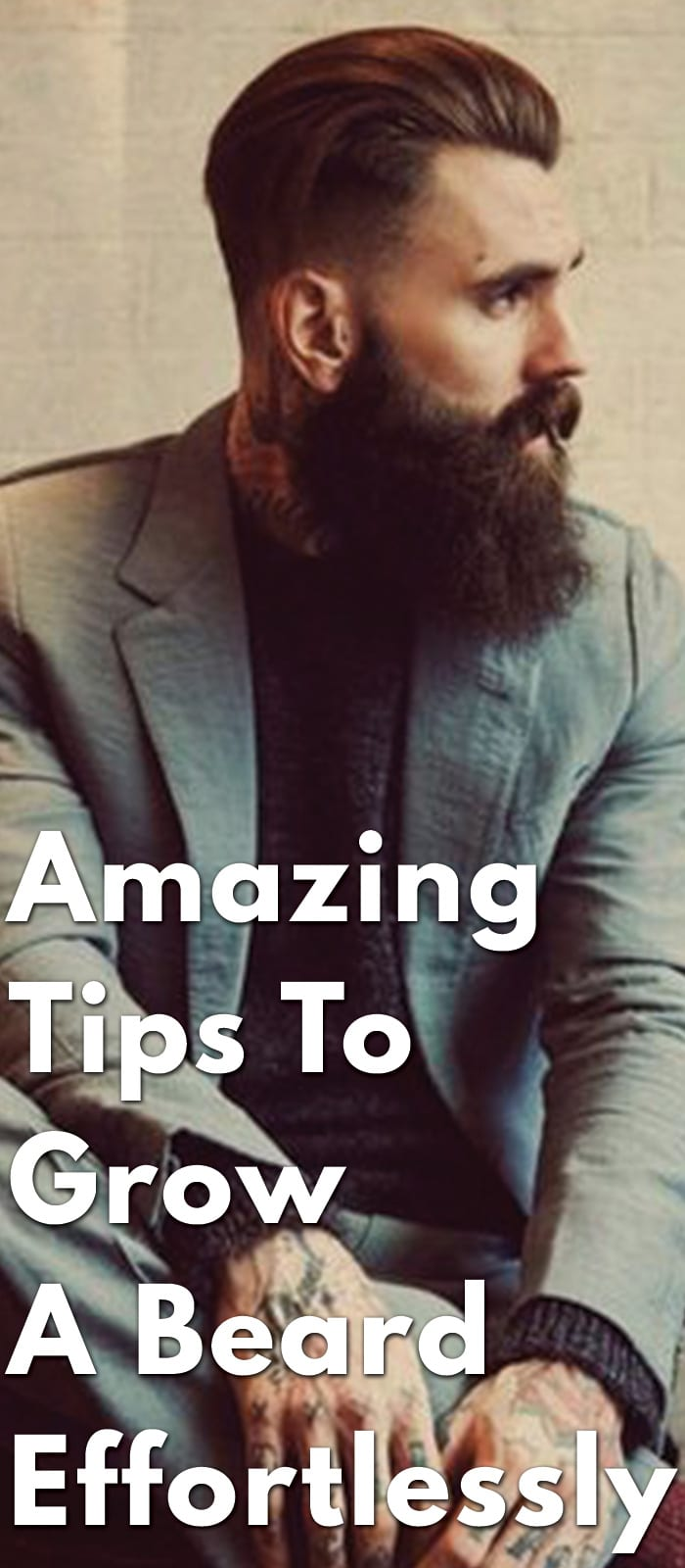 Amazing-Tips-To-Grow-A-Beard-Effortlessly