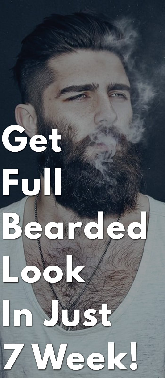 Get-Full-Bearded-Look-In-Just-7-Week!