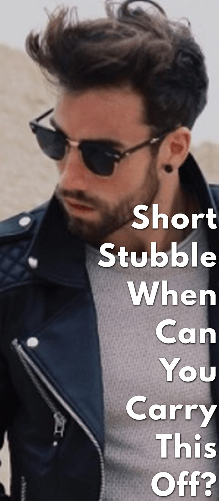 Short-Stubble-–-When-can-you-carry-this-off.