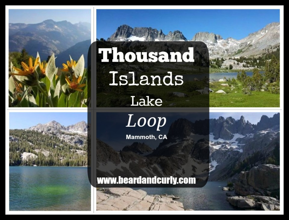 Thousand Islands Lake Loop, Mammoth, California. Check out more at www.beardandcurly.com