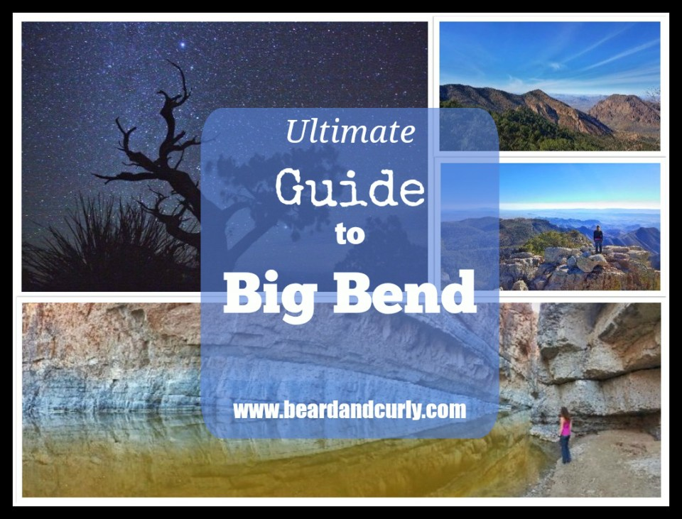 Ultimate Guide to Big Bend, Texas. Check out more at www.beardandcurly.com