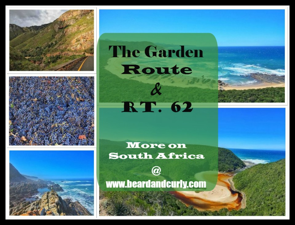 The Garden Route and Rt. 62