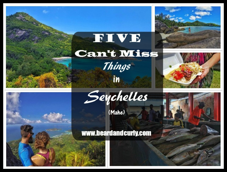Five Can't Miss Things in Mahe, Seychelles