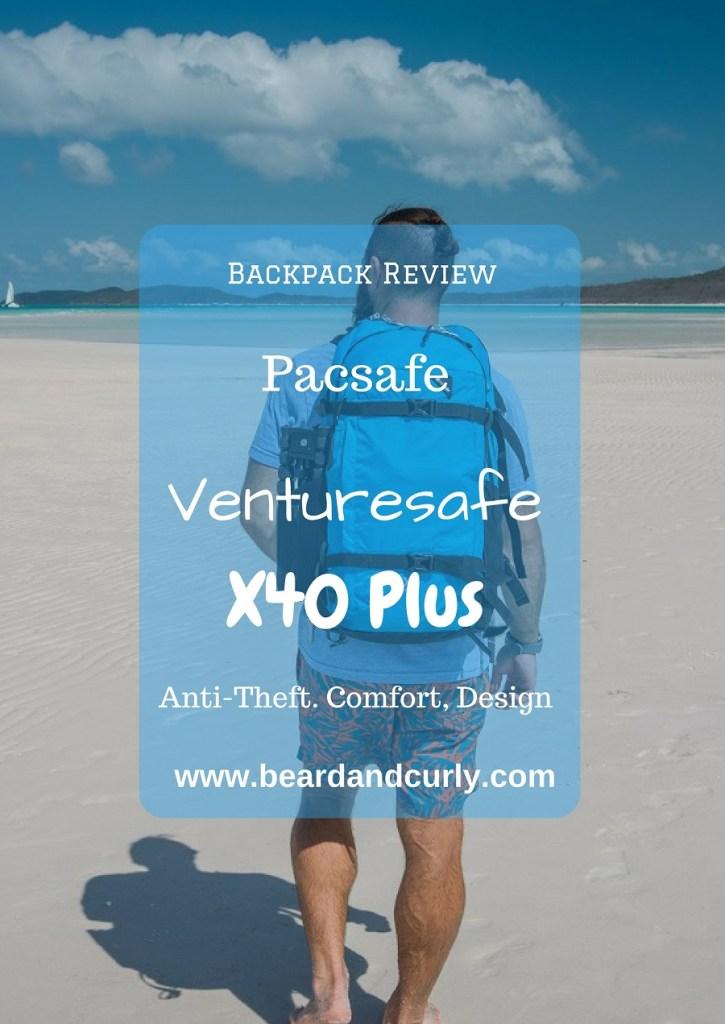 Backpack Review: Pacsafe Venturesafe X40 Plus