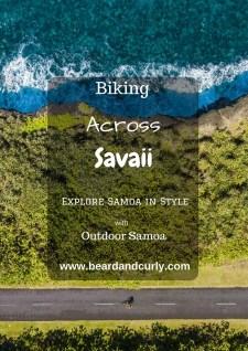 Biking Across Samoa, Backpacking Savaii, Backpackinig Samoa, Savaii, Outdoor Samoa, Mountain Biking, Cycling, Falealupo, Upolu, Mulifanua, Salelologa, Lano, Manase, Satuiatua, Alofa'aga Blowholes, Afu Aau, see more at www.beardandcurly.com