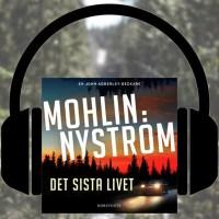 Boktips: Det sista livet av Mohlin & Nyström