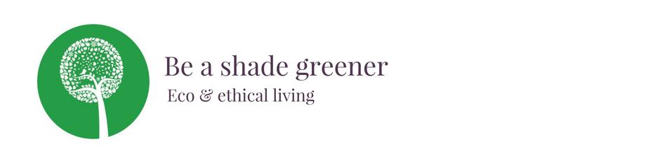 Be a shade greener