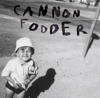 Cannon Fodder LP
