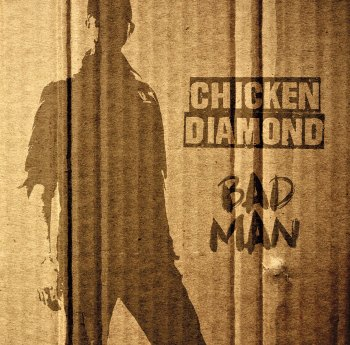 Chicken Diamond Bad Man LP