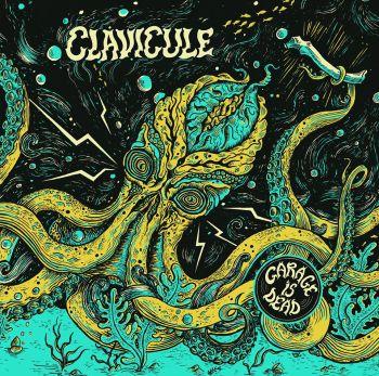 Clavicule - Garage is Dead