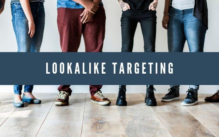 Lookalike Targeting