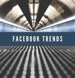 Facebook Trends: Content