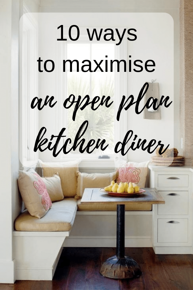 10 ways to maximise an open plan kitchen diner