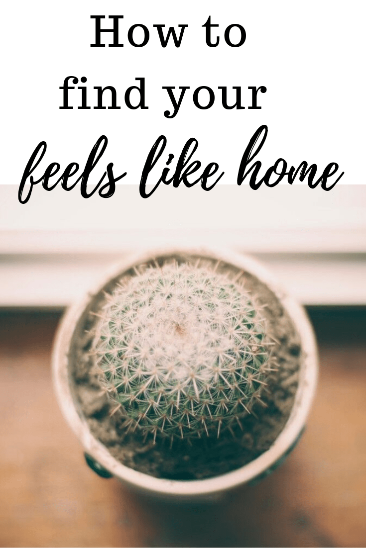 How I found my place called home