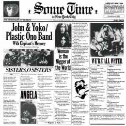 Some Time In New York City - John Lennon/Yoko Ono/Plastic Ono Band/Elephants Memory