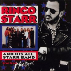 Ringo Starr And His All Starr Band Volume 2: Live From Montreux (1993)