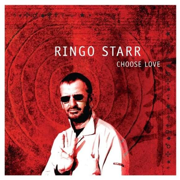 Ringo Starr –Choose Love (2005)