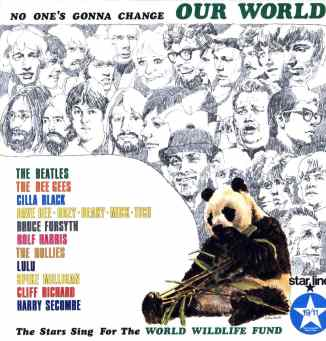 No One's Gonna Change Our World: The Stars Sing for the World Wildlife Fund album cover