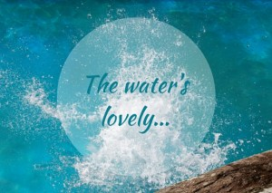 water 3 – water's lovely