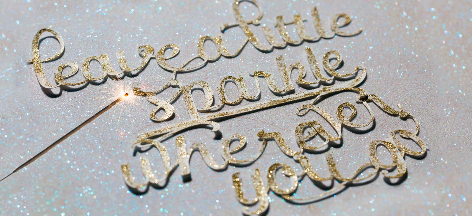 Sparkles with wise message