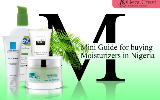 Mini Guide for Buying Moisturizers in Nigeria