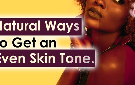 Top 8 Home Remedies for an Uneven Skin Tone