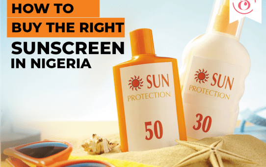 How To Buy The Right Sunscreen In Nigeria