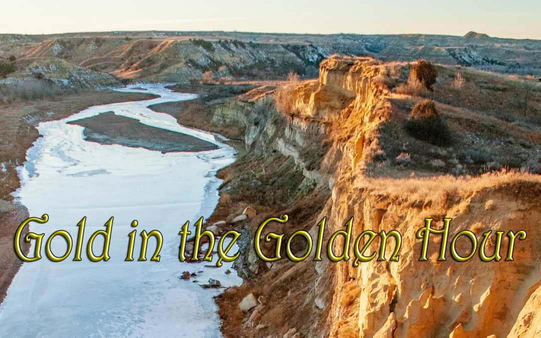 Thar's gold in them thar hills along the Little Missouri River — Saturday Snapshot