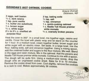 Grandmas Best Oatmeal Cookies, North Dakota Cowboy Hall of Fame Cookbook from Grace Dvirnak of Dickinson, North Dakota.