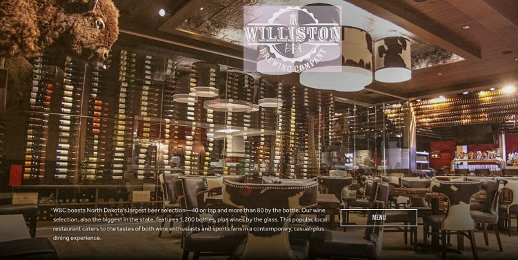 The Largest Selection of Beers in North Dakota. One of the Largest Selections of Wine in the State! Williston Brewing Company, Williston, North Dakota. Photo from the Williston Brewing Company website.