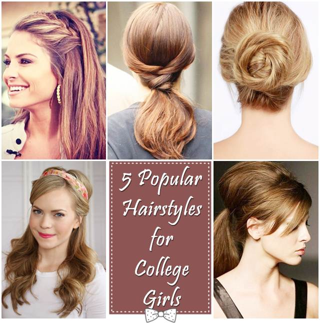 Popular Hairstyles For College Girls