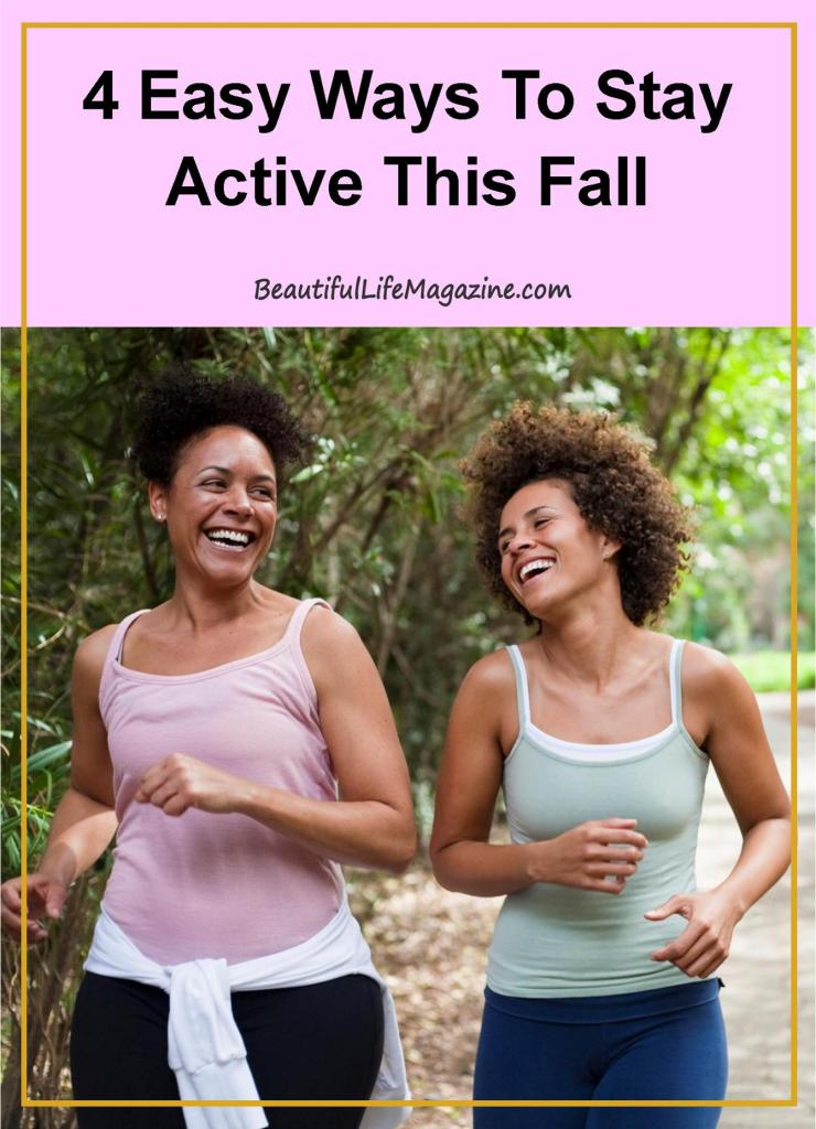 Exercising is not on the priority list, when the weather starts to get chilly, but there are a few ways to have fun while staying active this fall.