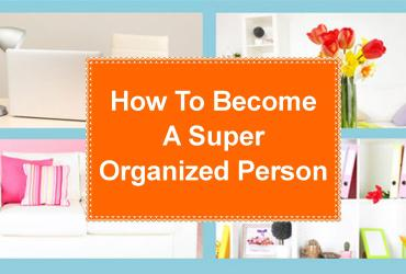 Consider me your fairy godmother – 'cos I'm about to change your life. These are the tips I used to become super organized and on top of it all!