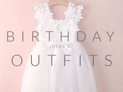 birthday inspiration and outfits