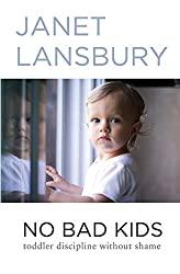 No Bad Kids Janet Lansbury