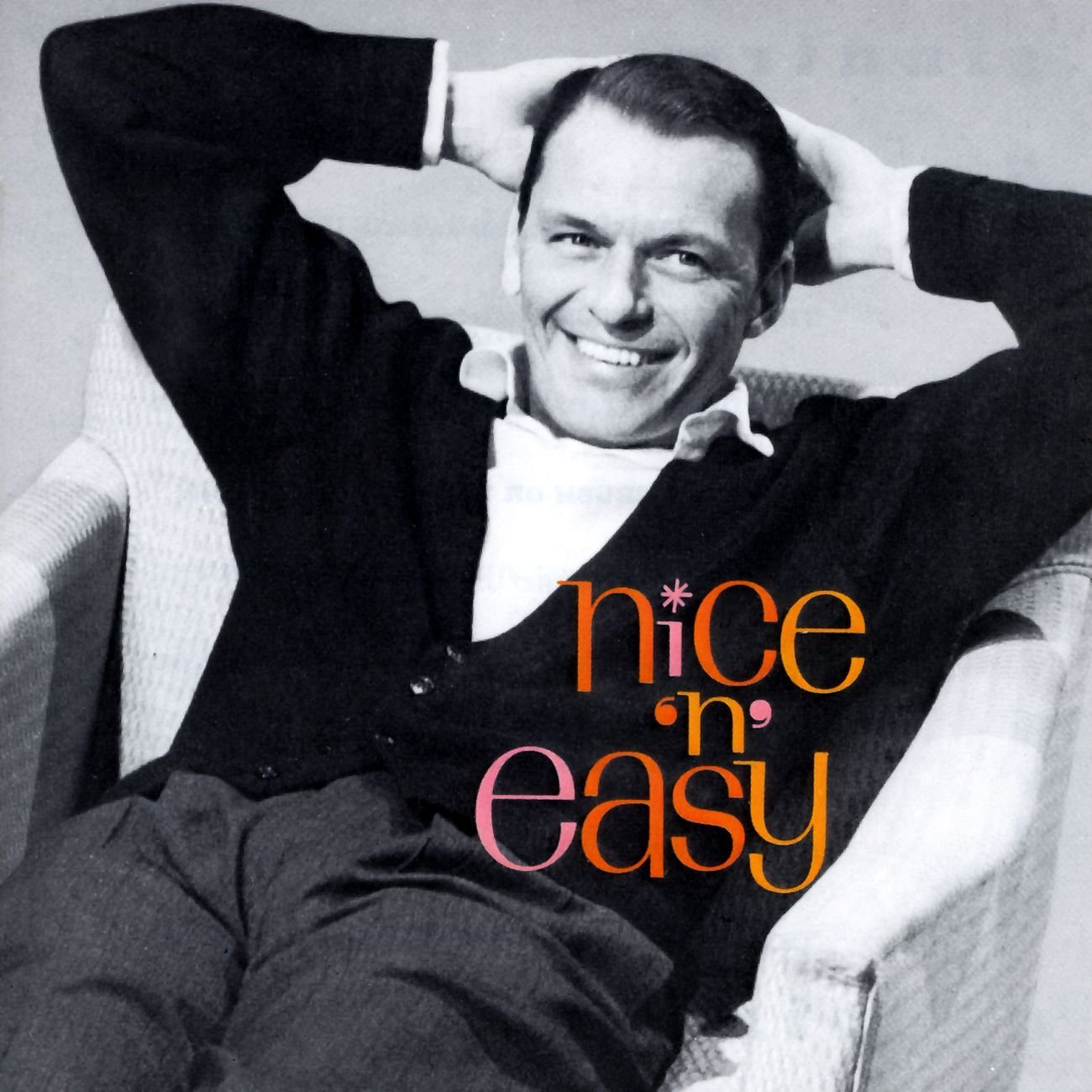 Week 272 Nice And Easy by Frank Sinatra  Beautiful