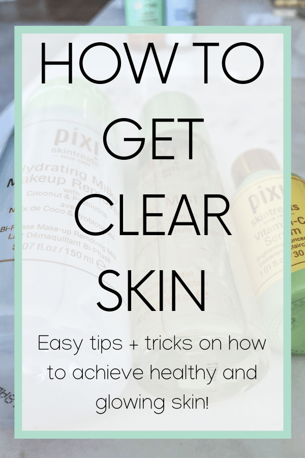 how to get clear skin