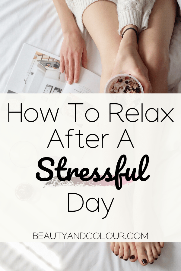 How To Destress and Relax