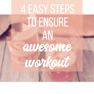 steps to ensure a great workout