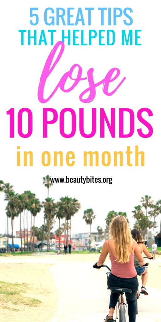How To Lose 10 Pounds In A Month 5 Tips That Actually Work