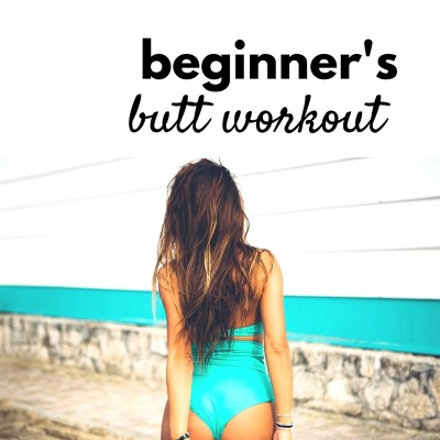 Beginner Workout To Shape Your Butt Without Leaving Your Mat